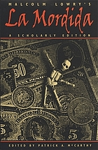 "Malcolm Lowry's ""La mordida"""