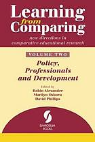 Learning from comparing : new directions in comparative educational research