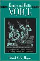Empire and poetic voice : cognitive and cultural studies of literary tradition and colonialism
