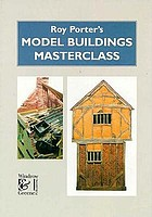 Roy Porter's model buildings masterclass