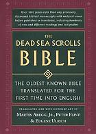 The Dead Sea scrolls Bible : the oldest known Bible