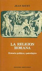 Histoire politique et psychologique de la religion romaine