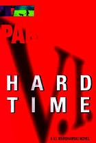 Hard time : a V.I. Warshawski novel