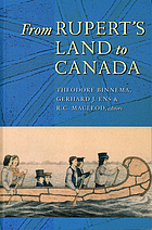 From Rupert's Land to Canada : essays in honour of John E. Foster
