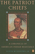 The patriot chiefs; a chronicle of American Indian leadership