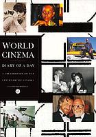 World cinema : diary of a day