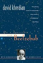 On a spaceship with Beelzebub : by a grandson of Gurdjieff