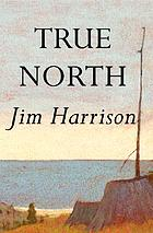 True north : a novel