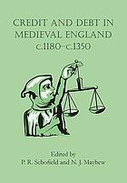 Credit and debt in medieval England, c.1180-c.1350