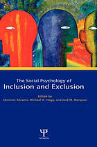The social psychology of inclusion and exclusion