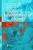 Global environmental change : modelling and monitoring