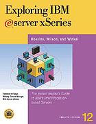 Exploring IBM eserver iSeries : the instant insider's guide to IBM's popular mid-range servers