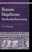 Homeric megathemes : war-homilia-homecoming