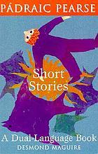 Short stories of Padraic Pearse