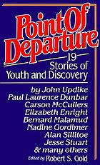 Point of departure : 19 stories of youth and discovery