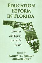 Education reform in Florida diversity and equity in public policy