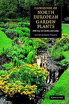 Handbook of North European garden plants : with keys to families and genera