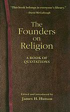 The founders on religion : a book of quotations