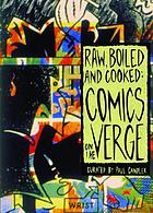 Raw, boiled and cooked : comics on the verge