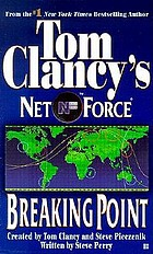 Tom Clancy's Net force. Breaking point