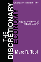 The discretionary economy : a normative theory of political economy