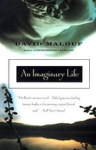 An imaginary life : a novel