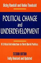 Political change and underdevelopment : a critical introduction to Third World politics