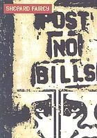 Shepard Fairey : post no bills