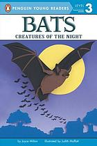 Bats! : creatures of the night