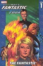 Ultimate Fantastic Four. Vol. 1, The fantastic