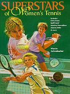 Superstars of women's tennis