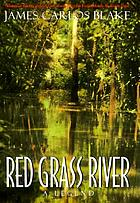 Red grass river : a legend