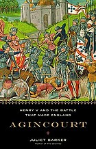 Agincourt : Henry V and the battle that made England