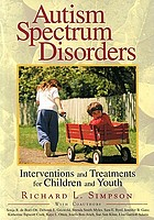 Autism spectrum disorders : interventions and treatments for children and youth