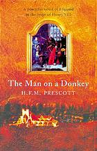 The man on a donkey, a chronicle