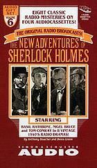 The new adventures of Sherlock Holmes. Vol. 6