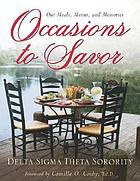 Occasions to savor : our meals, menus, & remembrances