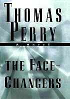 The face-changers : a novel
