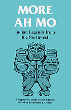 More Ah mo : Indian legends from the Northwest