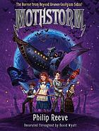 Mothstorm : the horror from beyond Georgium Sidus!