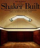 Shaker built : the form and function of Shaker architecture