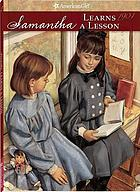 American girl : Samantha learns a lesson : a school story