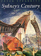 Sydney's century : a historySydney since the twenties