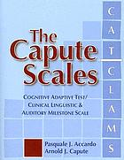 The capute scales : cognitive adaptive test/clinical linguistic & auditory milestone scale (CAT/CLAMS)
