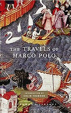 The travels of Marco Polo : with 25 illustrations in full color from a fourteenth-century manuscript in the Bibliothèque Nationale, Paris