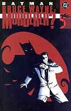 Batman, Bruce Wayne--murderer?