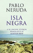 Isla Negra : a notebook