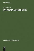 Pragmalinguistik : Grundlagen, Anwendungen, Probleme