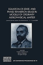Equation-of-state and phase-transition issues in models of ordinary astrophysical matter : Lorentz Center, Leiden, the Netherlands, 2-11 June 2004