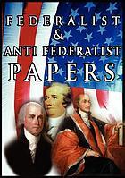 Federalist & Antifederalist papers